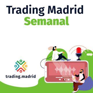 Trading Madrid Semanal
