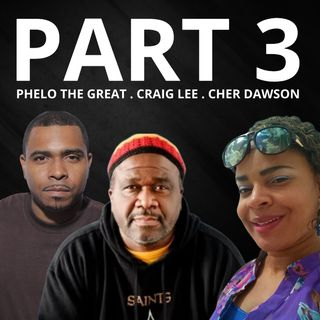 PART 3 - JUDGE JOE BROWN TELLS ALL .. . RESPONDS TO CHER DAWSON, CRAIG LEE and PHELO THE GREAT