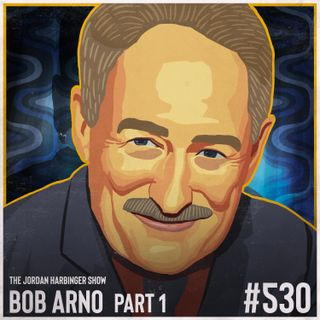 530: Bob Arno   Schooled by the Professor of Pickpocketry Part One