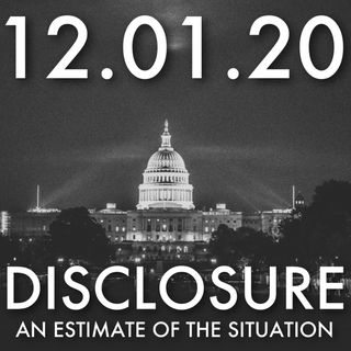 Disclosure: An Estimate of the Situation | MHP 12.01.20