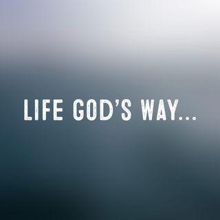 Living Life God's Way...