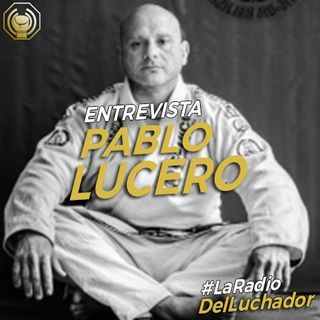 #08 Pablo Lucero y cómo llegó el BJJ a Argentina