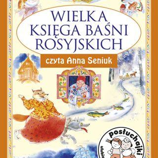 Posłuchajki | Księga Baśni Rosyjskich.