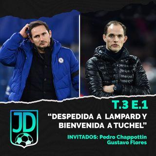 """T.3 E.1 """"Despedida a Lampard y bienvenida a Tuchel"""" con Pedro y Gustavo."""