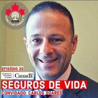 Seguro de Vida | Carlos Soares | Ep.20