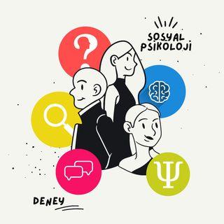 Biz Bize 5 - Sosyal Psikoloji ve Deneyler