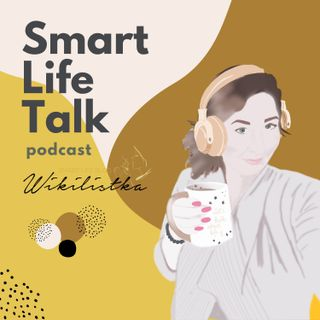 #000 O czym będzie podcast Smart Life Talk?