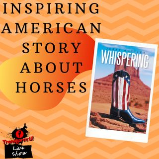 Inspiring American Story of Horses and Respect with Jerry Kuttler