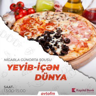 4 fəsil pizza | Yeyib-içən dünya #42