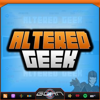 Altered Geek – 157 – Heroes, Comics, Opinions