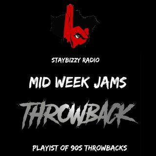StayBizzyRadio: Ep.13 - Mid Week Jams - 90s Throwback Mix -