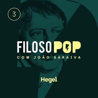 FilosoPOP 003 - Hegel