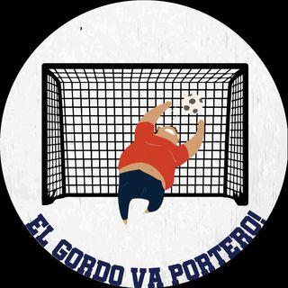 El Gordo va Portero Ep. 3