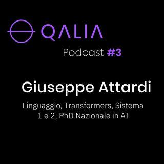Giuseppe Attardi - Linguaggio, Transformers, Sistema 1 e 2, PhD Nazionale in AI | Qalia Podcast #3