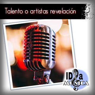 Talento o artistas revelación