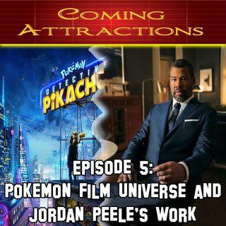 Episode 5 - Pokemon Film Universe & Jordan Peele's Work