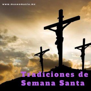 Tradiciones de Semana Santa
