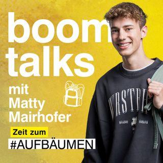 #3 Boom Talks mit Matty Mairhofer über Low Budget Reisen & Träume verfolgen