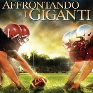 FILM GARANTITI: Affrontando i giganti (2006) ***