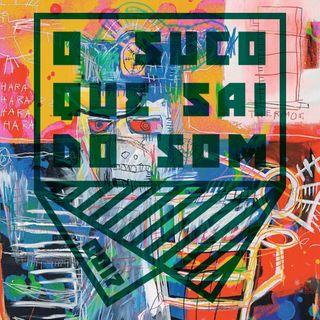 Violência Policial e a Arte como Denúncia (EP #0017)