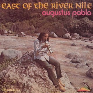 Augustus Pablo - East Of The River Nile - 1977
