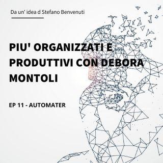 11 - Più organizzati e produttivi con Debora Montoli di A Lume di Fare