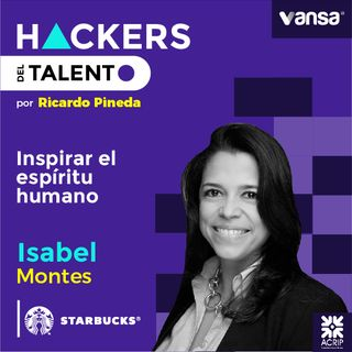 044. Inspirar el espíritu humano - Isabel Montes  (Starbucks)  -  Lado A
