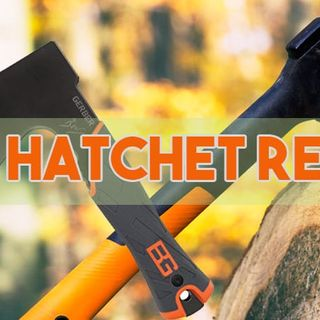 What You Should Know About The Best Hatchet in 2018