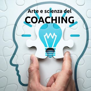 001 Cos'è il coaching - Arte e scienza del coaching