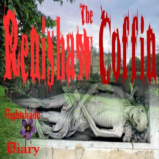 The Renishaw Coffin   Ghost of the Boy in Pink   Podcast
