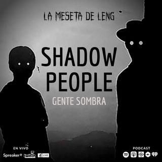 Ep. 70 - Gente sombra Pt. 2