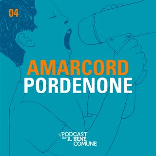 Amarcord Pordenone