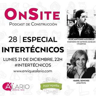 OnSite #28 | Especial Intertécnicos