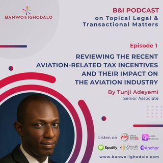 Reviewing The Recent Aviation-Related Tax Incentives And Their Impact On The Aviation Industry