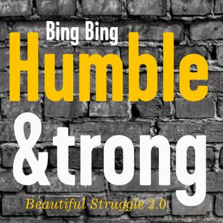 Humble and Strong by Bing Bing (Beautiful Struggle 2.0) Prod. Magestick Records DJ Neebor thawilsonblock.net