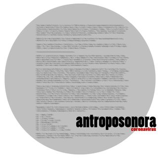 antroposonora | coronavirus