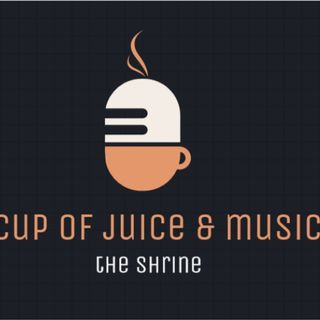 A Cup Of Juice & Music Podcast - Jahmiel's Revamp EP