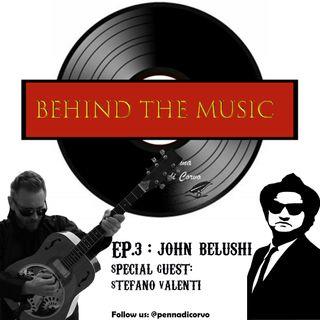 EP 3 - John Belushi
