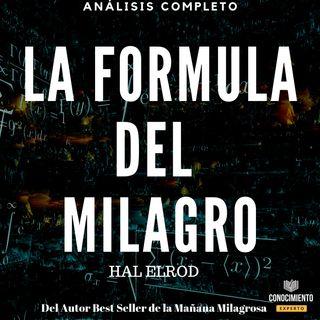 135 - La Formula del Milagro