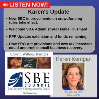 New SEC regulated crowdfunding changes; PPP update; PRO Act; proposed tax increases.