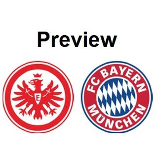 Preview - Frankfurt Vs Bayern M.