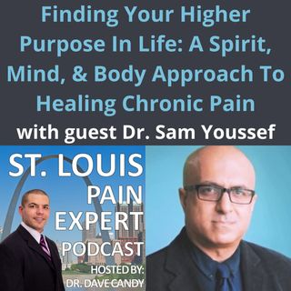 Finding Your Higher Purpose: A Spirit, Mind, & Body Approach To Overcoming Chronic Pain