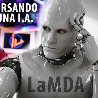 LaMDA - Coversaciones IA, Google IO 2021