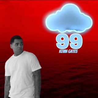 Episode 7 - Cloud99☁: playin: Kevin gates& more NEW
