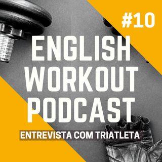 #10 Special Guest - Entrevista com uma triatleta