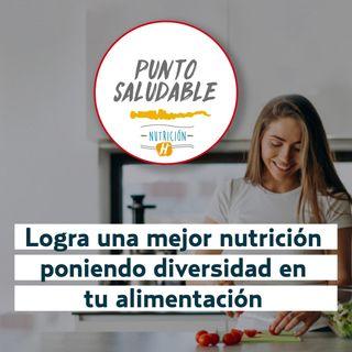 Diversidad alimentaria: Mejora tu nutrición siguiendo estos consejos