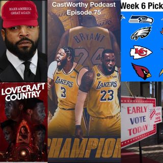 "Cast Worthy Podcast Episode 75: ""Ohhh Noooo"""