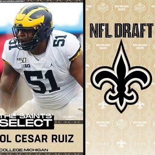 Episode 9 - Saints Draft Cesar Ruiz reaction