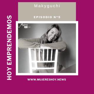 """Ep 5: """"Me caracteriza buscar nuevos horizontes y evolucionar"""": así es Emiliana Martinez, la creadora de Makyguchi"""
