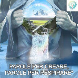 """""""Parole per creare, Parole per respirare""""   🎧🇮🇹"""
